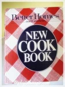 My trusty Better Homes and Gardens New Cook Book